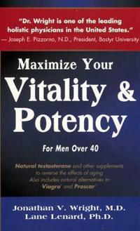Maximize Your Vitality & Potency