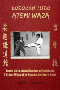 Kodokan Judo Atemi Waza (Fran ais).