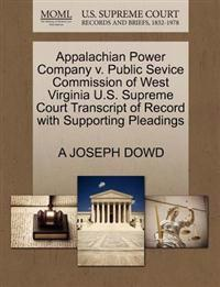 Appalachian Power Company V. Public Sevice Commission of West Virginia U.S. Supreme Court Transcript of Record with Supporting Pleadings