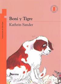 Boni y Tigre / Boni and Tiger (Torre de Papel Naranja) Spanish Edition