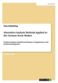Alternative Analysis Methods Applied to the German Stock Market