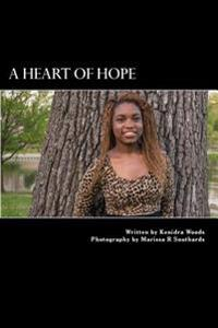 A Heart of Hope