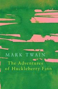 The Adventures of Huckleberry Finn (Legend Classics)
