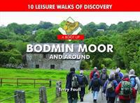 Boot up bodmin moor and around - 10 leisure walks fo discovery
