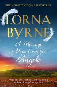 Message of hope from the angels - the sunday times no. 1 bestseller
