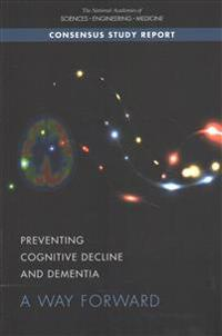 Preventing Cognitive Decline and Dementia