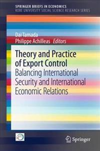 Theory and Practice of Export Control