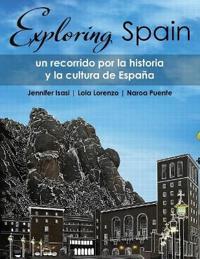 EXPLORING SPAIN: UN RECORRIDO POR LA HIS