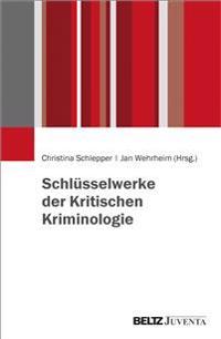 Schlüsselwerke der Kritischen Kriminologie