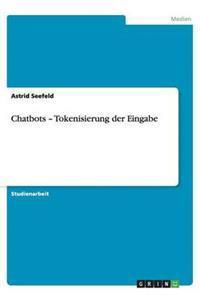 Chatbots - Tokenisierung Der Eingabe