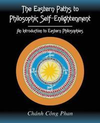THE EASTERN PATHS TO PHILOSOPHIC SELF-EN