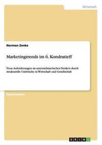 Marketingtrends Im 6. Kondratieff