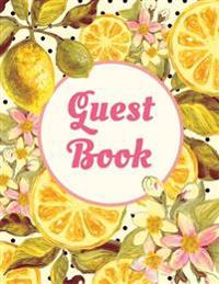 Guest Book: Extra Large Guest Book 100 Pages 8.5 X 11, Pink Yellow Fruit and Flowers Watercolor Design