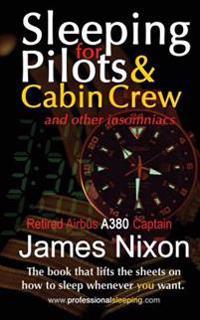 Sleeping for Pilots & Cabin Crew