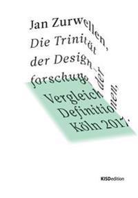 Die Trinitat Der Designforschung