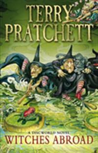 Witches abroad : a Discworld novel