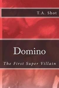 Domino - The First Super Villian