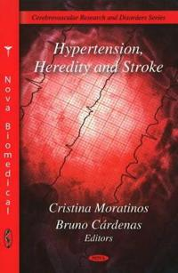Hypertension, Heredity and Stroke