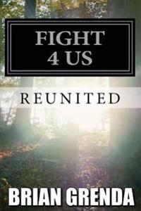 Fight 4 Us: Reunited