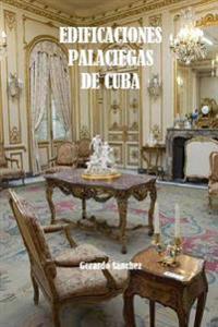 Edificaciones Palaciegas de Cuba
