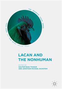Lacan and the Nonhuman