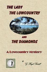 The Lady, the Lowcountry and the Diamonds