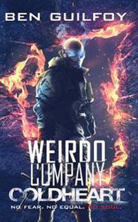 Weirdo Company: Coldheart
