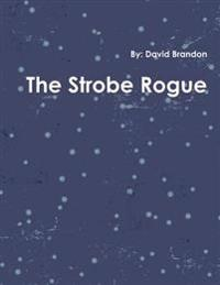 The Strobe Rogue