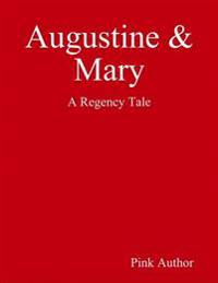 Augustine & Mary