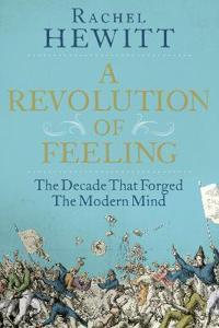 A Revolution of Feeling