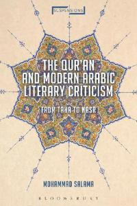 The Qur'an and Modern Arabic Literary Criticism