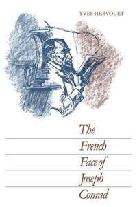 The French Face of Joseph Conrad