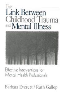 Link Between Childhood Trauma and Mental Illness