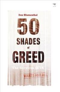 50 Shades of Greed: The Service SETA, Warts and All