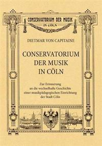 Conservatorium Der Musik in Coeln