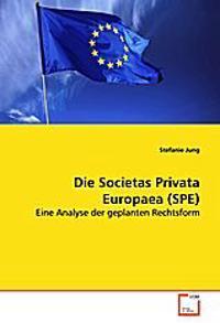 Die Societas Privata Europaea (SPE)