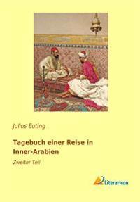 Tagebuch einer Reise in Inner-Arabien 2