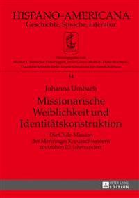 Missionarische Weiblichkeit Und Identitaetskonstruktion