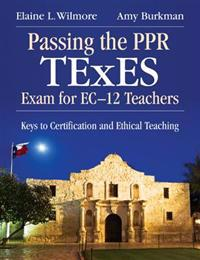 Passing the PPR TExES Exam for EC-12 Teachers