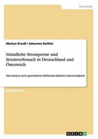 Stundliche Strompreise Und Stromverbrauch in Deutschland Und Osterreich