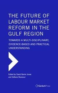 The Future of Labour Market Reform in the Gulf Region