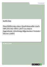 Durchfuhrung Eines Qualitatsaudits Nach Din En ISO 9001