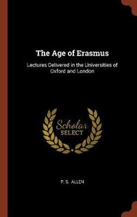 The Age of Erasmus