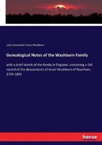 Genealogical Notes of the Washburn Family