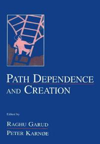 Path Dependence and Creation
