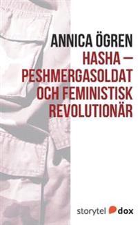 Hasha - Peshmergasoldat och feministisk revolutionär