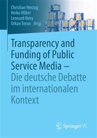 Transparency and Funding of Public Service Media – Die Deutsche Debatte Im Internationalen Kontext