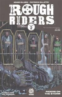 Rough Riders Volume 2: Riders on the Storm