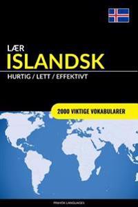 Laer Islandsk - Hurtig / Lett / Effektivt: 2000 Viktige Vokabularer