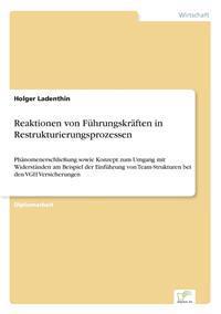 Reaktionen Von Fuhrungskraften in Restrukturierungsprozessen